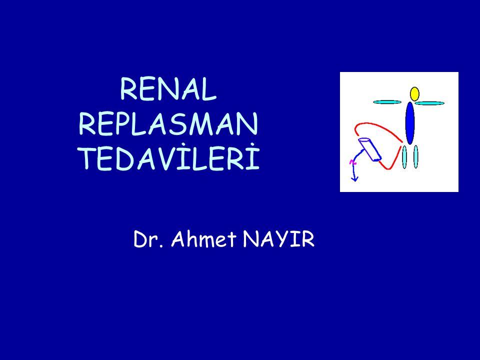 RENAL REPLASMAN TEDAVİLERİ
