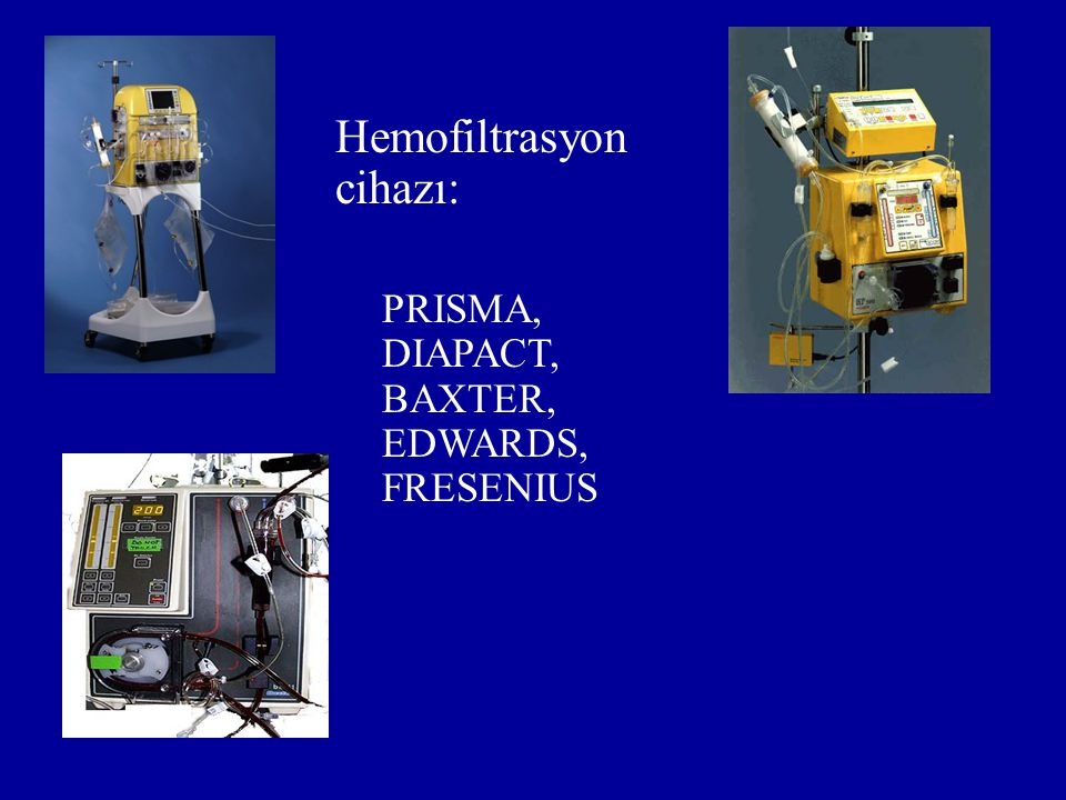 Hemofiltrasyon cihazı: