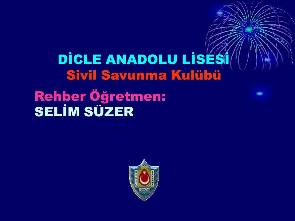 DİCLE ANADOLU LİSESİ Sivil Savunma Kulübü