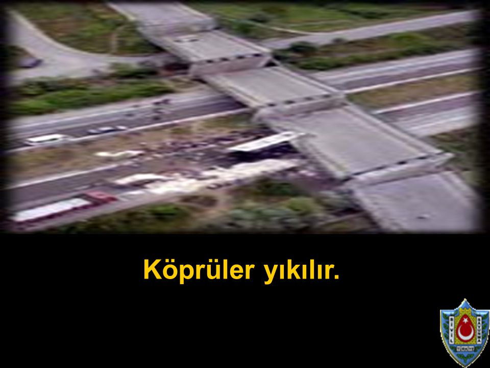 Köprüler yıkılır.