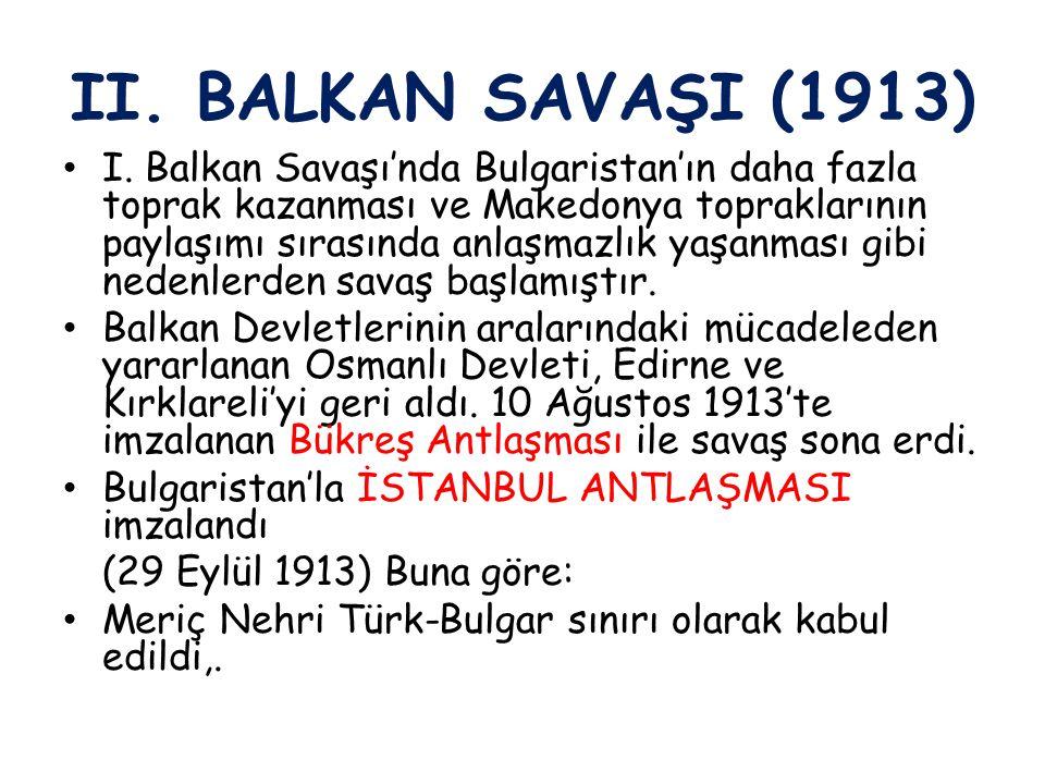 II. BALKAN SAVAŞI (1913)