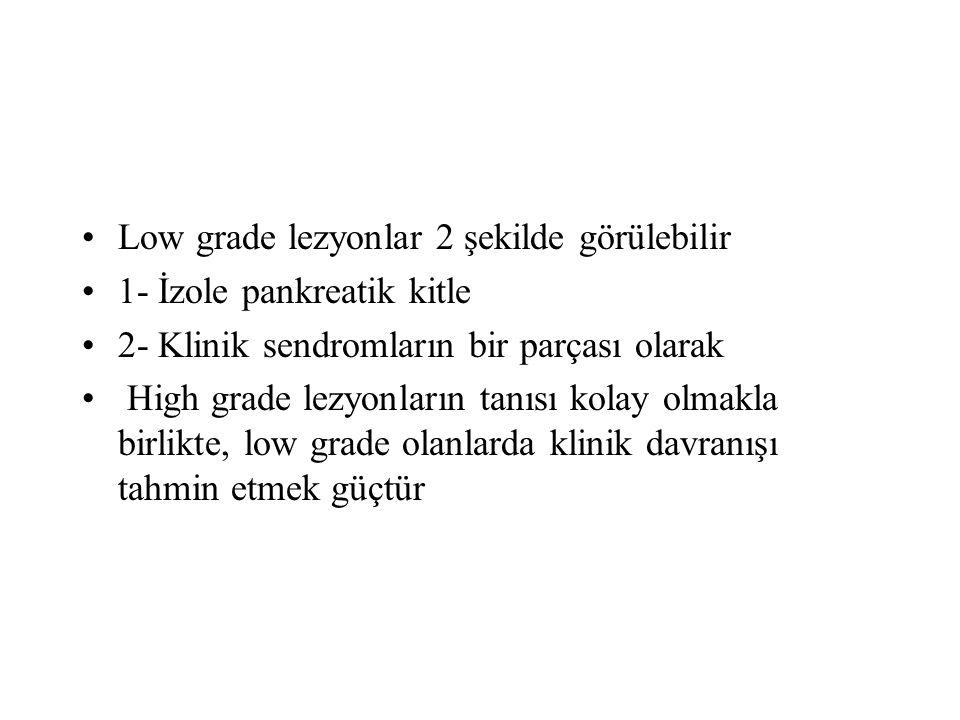Low grade lezyonlar 2 şekilde görülebilir