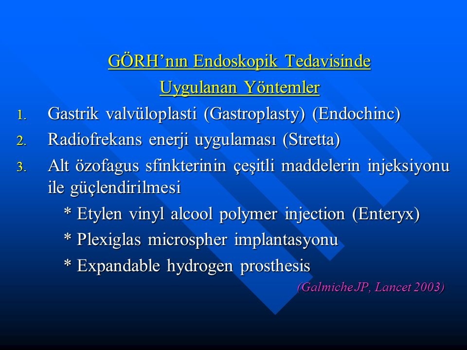 GÖRH'nın Endoskopik Tedavisinde