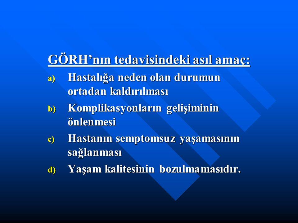 GÖRH'nın tedavisindeki asıl amaç: