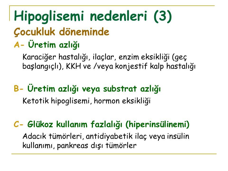 Hipoglisemi nedenleri (3)