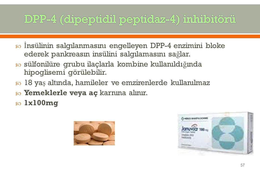 DPP-4 (dipeptidil peptidaz-4) inhibitörü