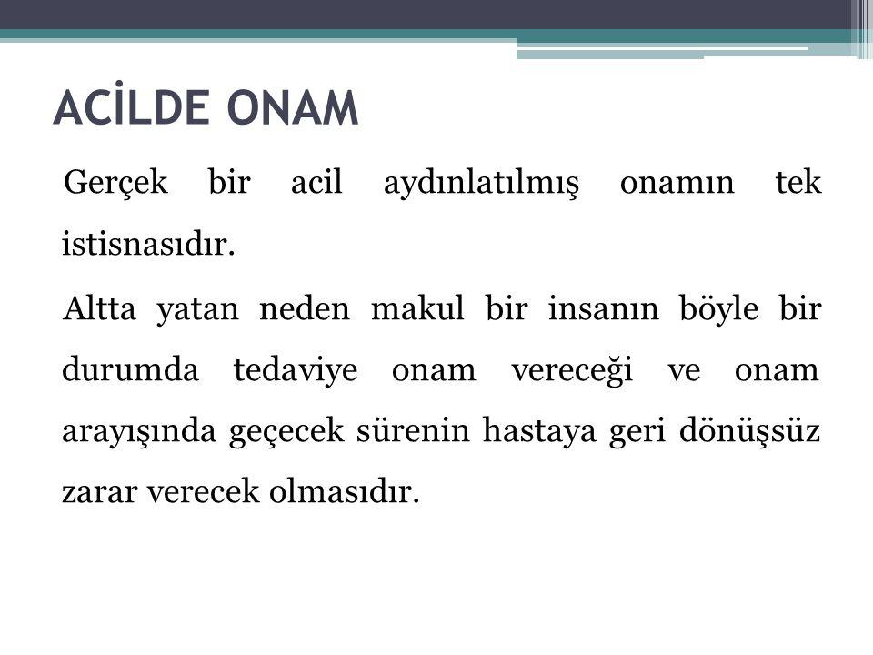 ACİLDE ONAM