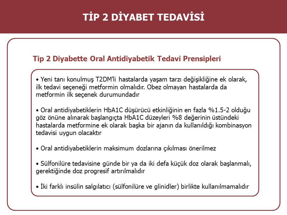 TİP 2 DİYABET TEDAVİSİ Tip 2 Diyabette Oral Antidiyabetik Tedavi Prensipleri.