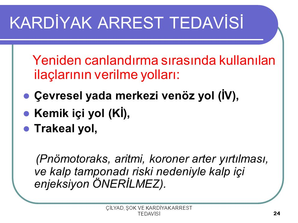 KARDİYAK ARREST TEDAVİSİ