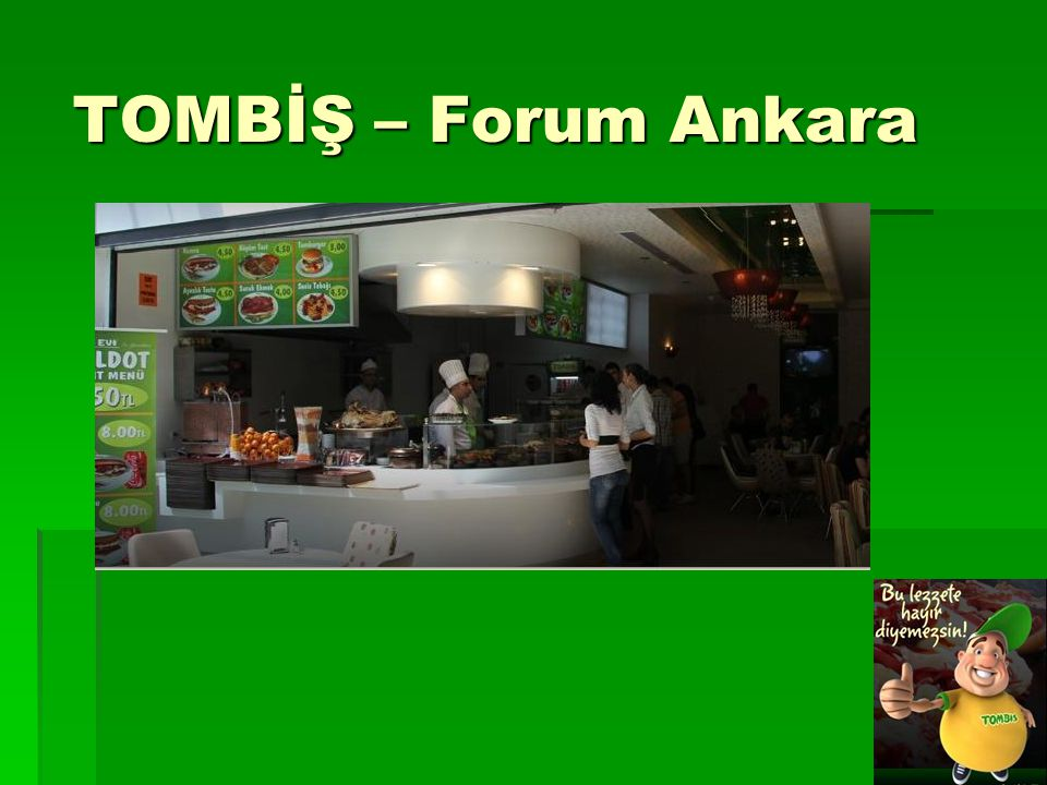 TOMBİŞ – Forum Ankara