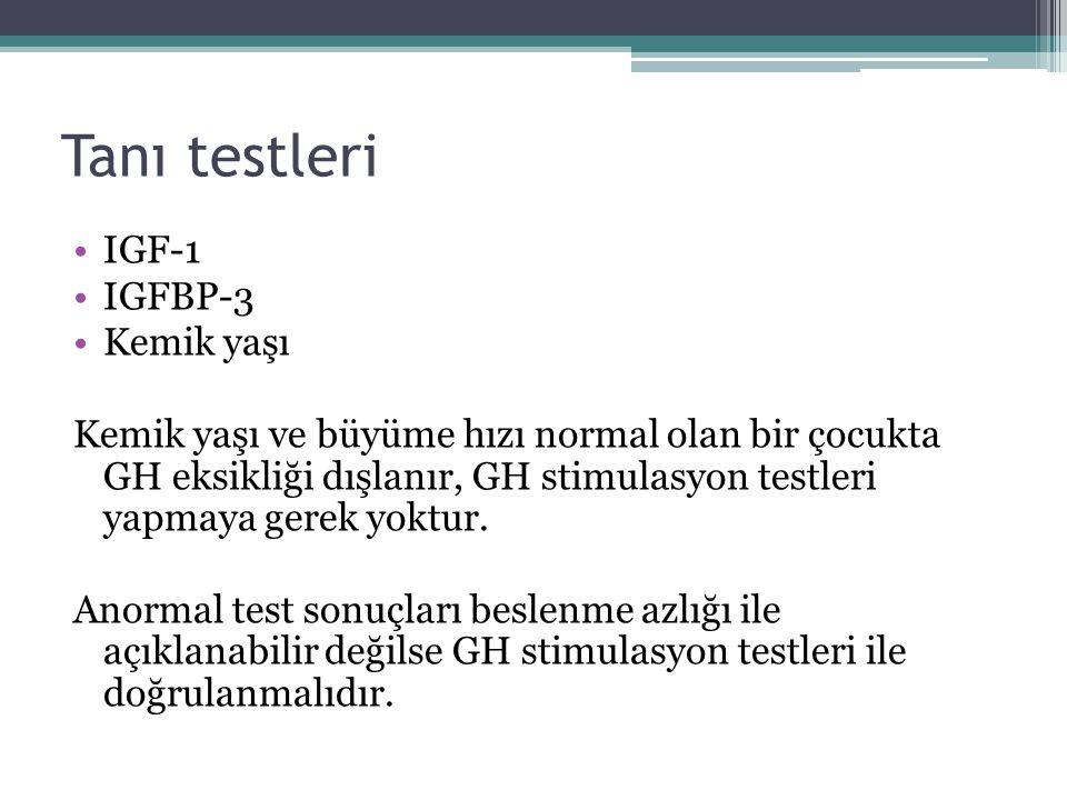 Tanı testleri IGF-1 IGFBP-3 Kemik yaşı