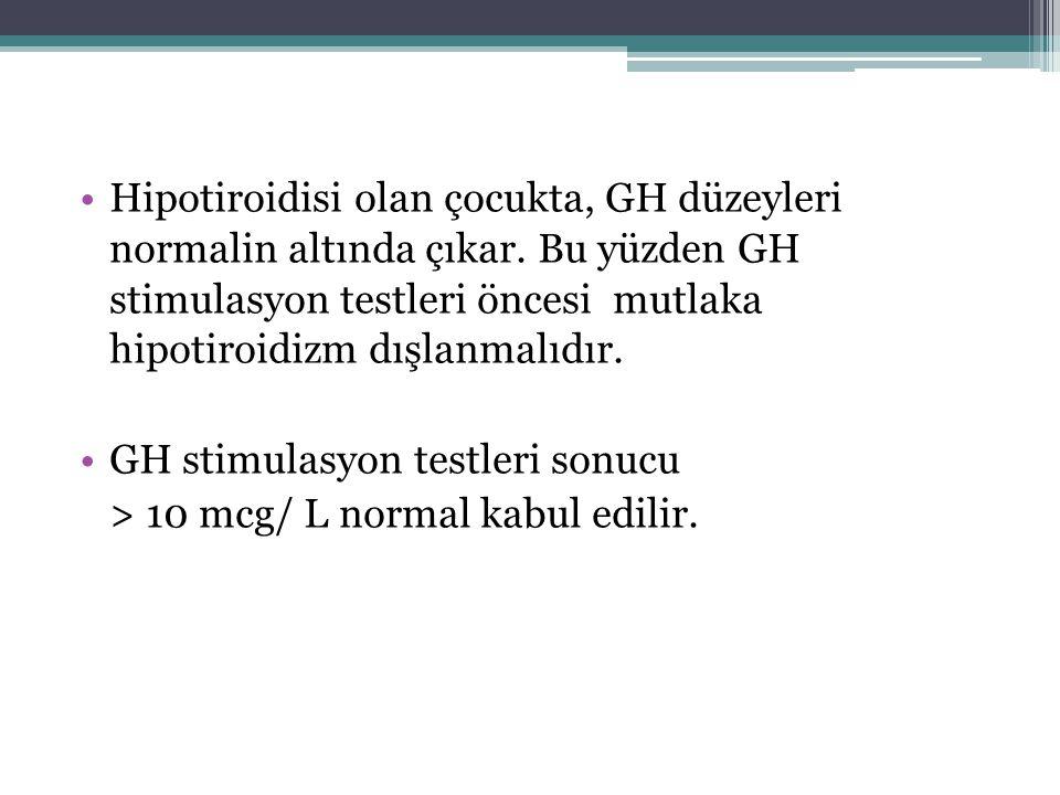 Hipotiroidisi olan çocukta, GH düzeyleri normalin altında çıkar