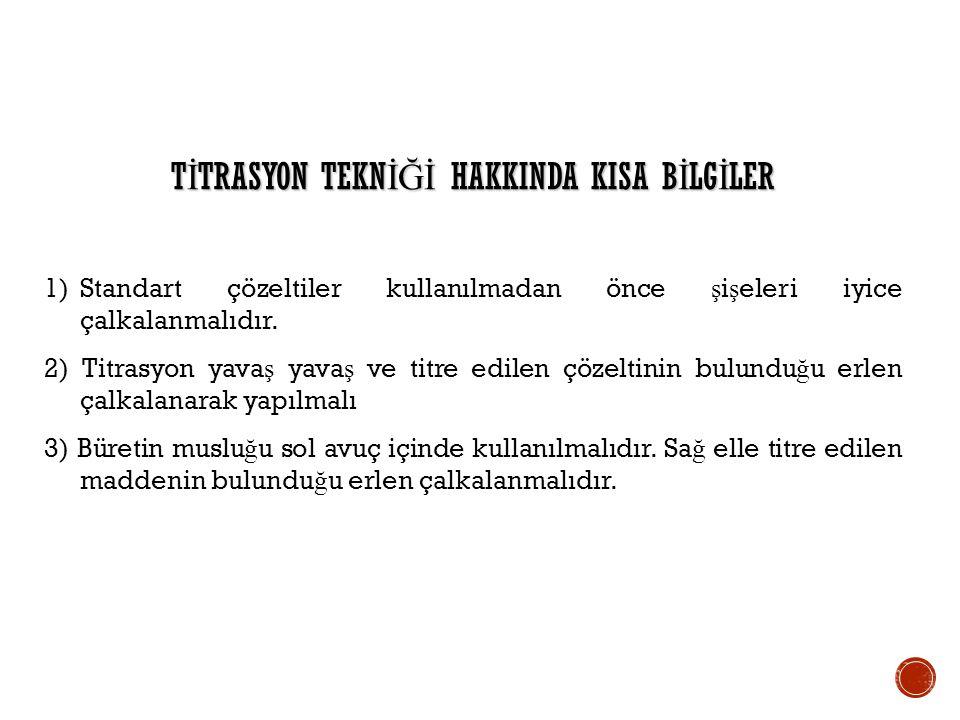 TİTRASYON TEKNİĞİ HAKKINDA KISA BİLGİLER