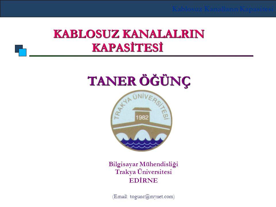 KABLOSUZ KANALALRIN KAPASİTESİ