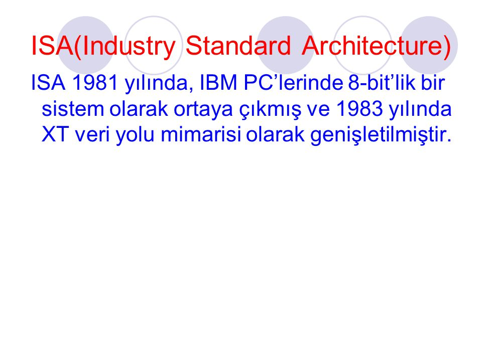 ISA(Industry Standard Architecture)