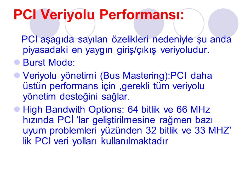PCI Veriyolu Performansı: