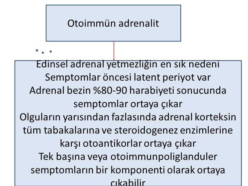 Edinsel adrenal yetmezliğin en sık nedeni