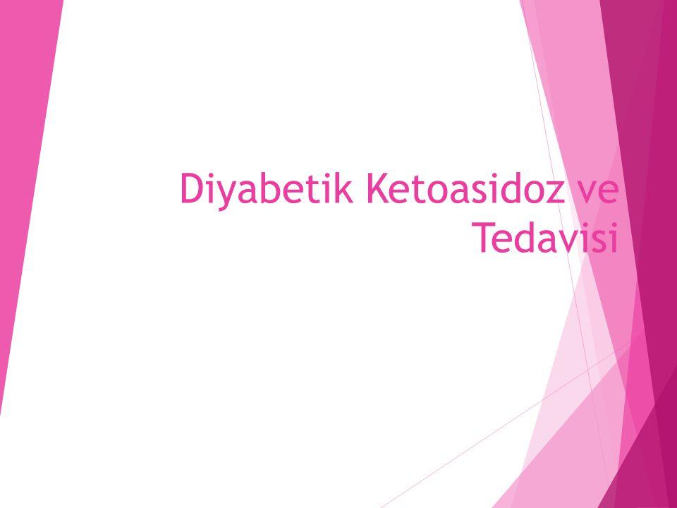 Diyabetik Ketoasidoz ve Tedavisi