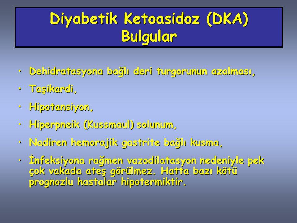 Diyabetik Ketoasidoz (DKA) Bulgular