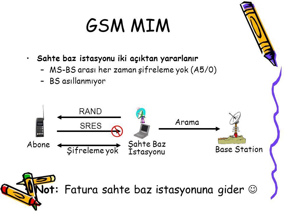 GSM MIM Not: Fatura sahte baz istasyonuna gider 