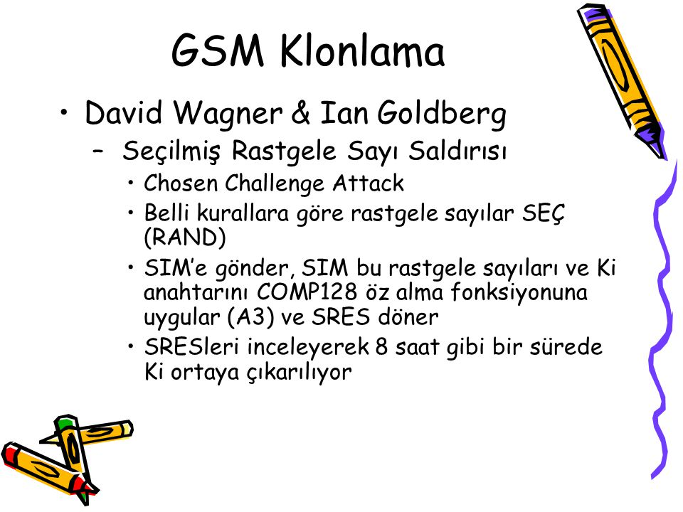 GSM Klonlama David Wagner & Ian Goldberg