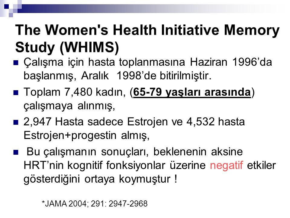 The Women s Health Initiative Memory Study (WHIMS)