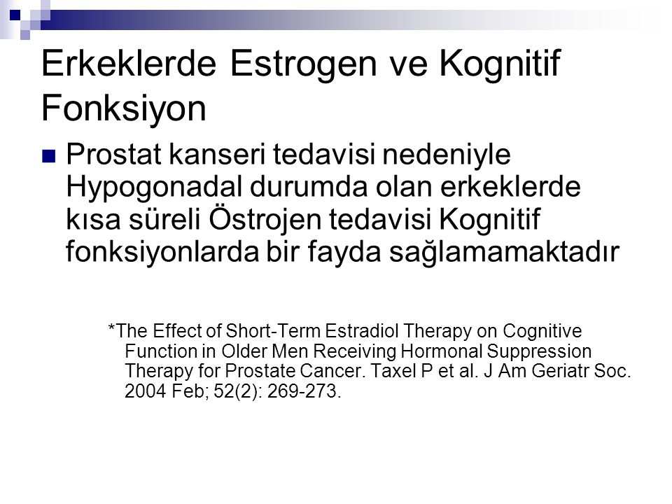 Erkeklerde Estrogen ve Kognitif Fonksiyon