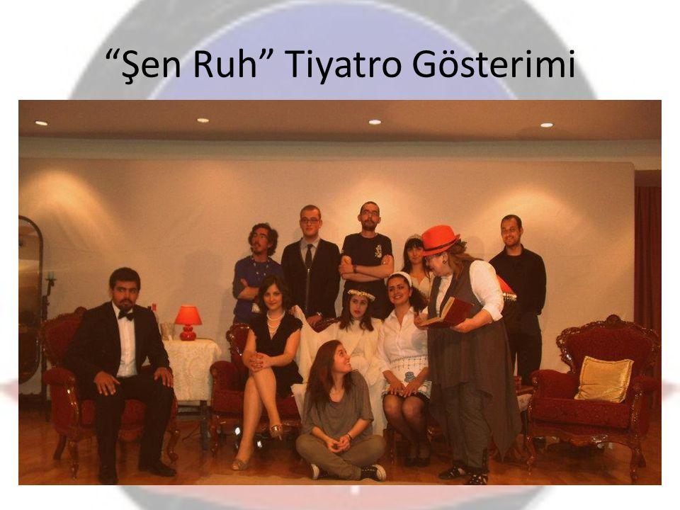 Şen Ruh Tiyatro Gösterimi