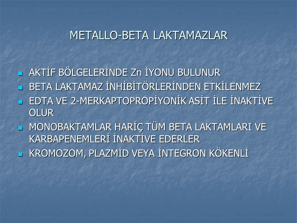 METALLO-BETA LAKTAMAZLAR