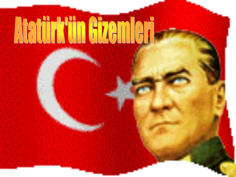 Atatürk ün Gizemleri