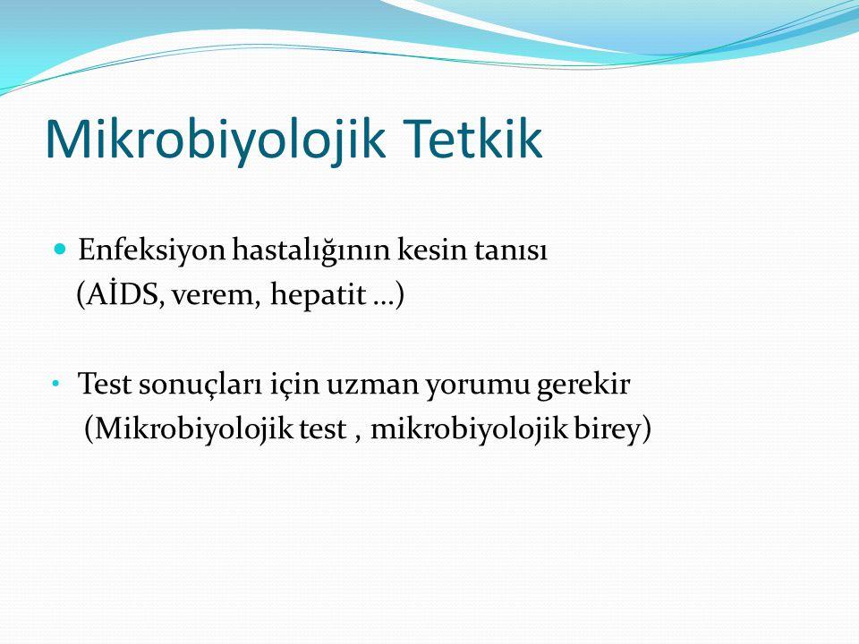 Mikrobiyolojik Tetkik