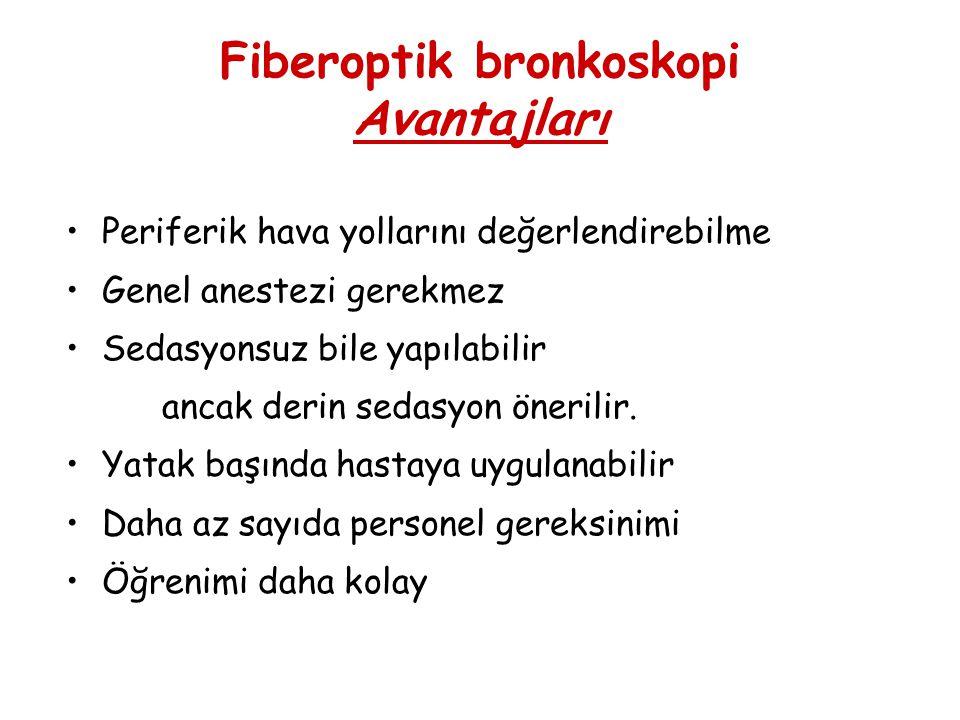 Fiberoptik bronkoskopi Avantajları