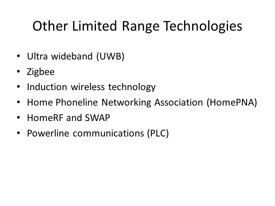 Other Limited Range Technologies