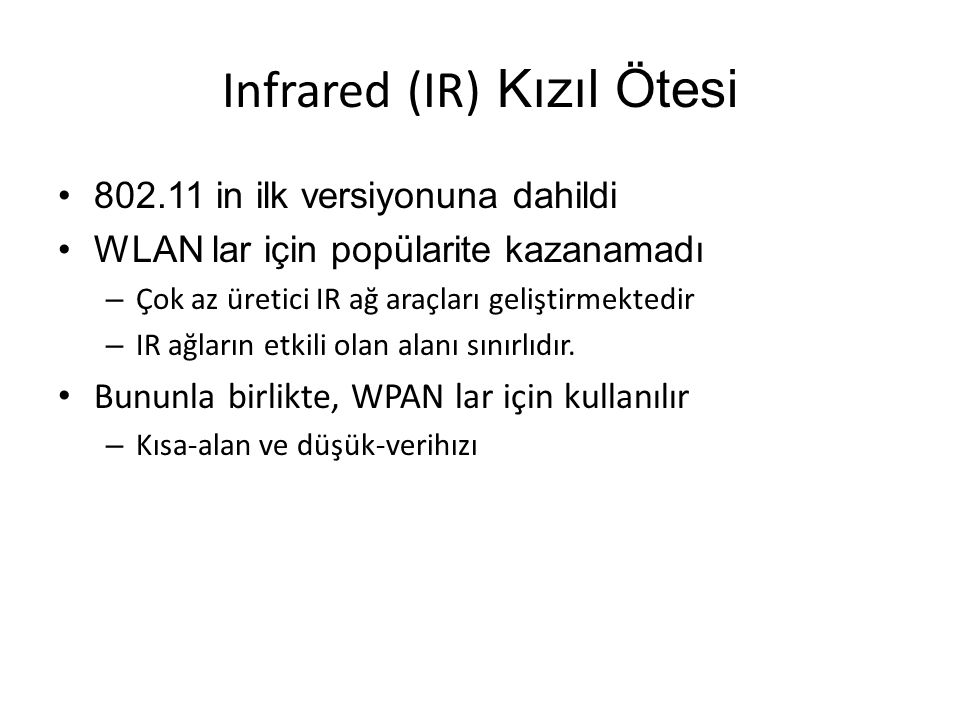 Infrared (IR) Kızıl Ötesi