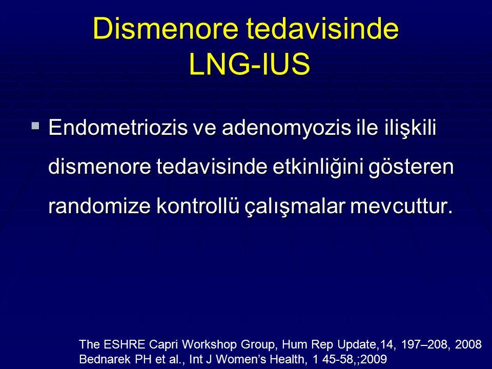 Dismenore tedavisinde LNG-IUS