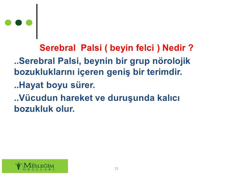 Serebral Palsi ( beyin felci ) Nedir