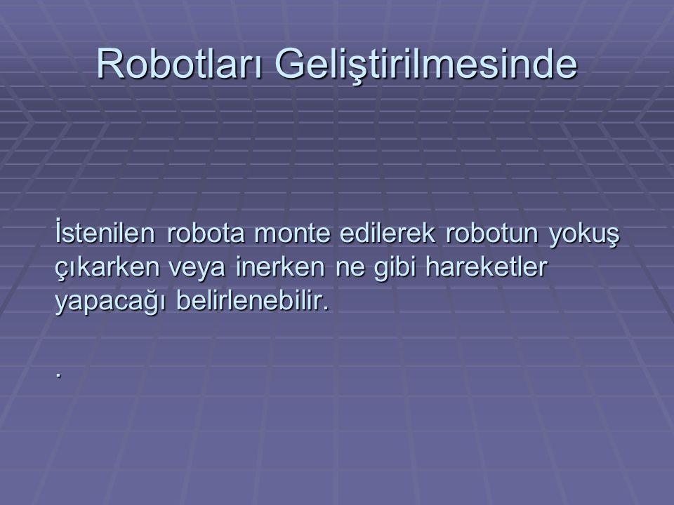 Robotları Geliştirilmesinde