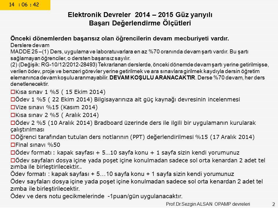 Elektronik Devreler 2014 – 2015 Güz yarıyılı