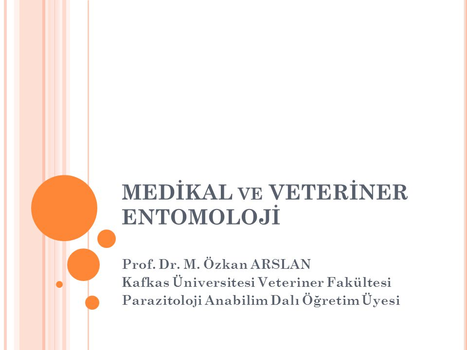 MEDİKAL ve VETERİNER ENTOMOLOJİ