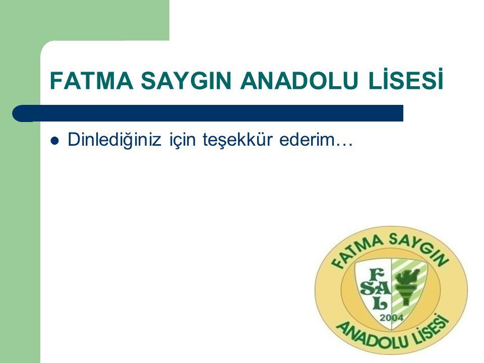 FATMA SAYGIN ANADOLU LİSESİ