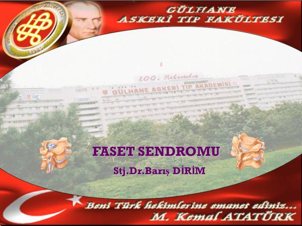 FASET SENDROMU Stj.Dr.Barış DİRİM
