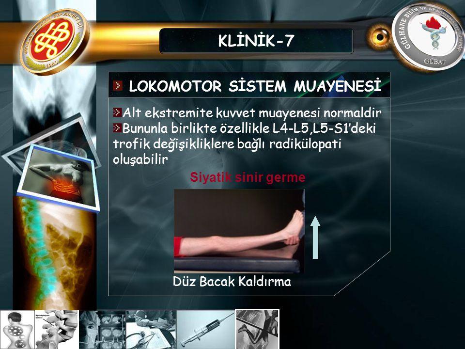 KLİNİK-7 LOKOMOTOR SİSTEM MUAYENESİ