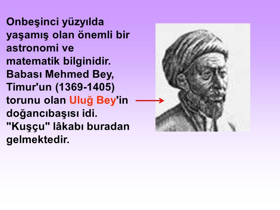 Onbeşinci yüzyılda yaşamış olan önemli bir astronomi ve matematik bilginidir.