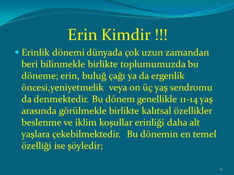 Erin Kimdir !!!