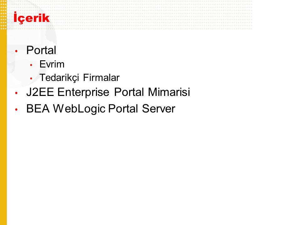 J2EE Enterprise Portal Mimarisi BEA WebLogic Portal Server