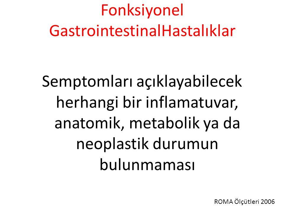 Fonksiyonel GastrointestinalHastalıklar