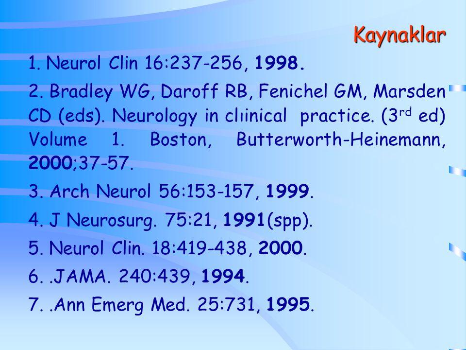 Kaynaklar 1. Neurol Clin 16:237-256, 1998.