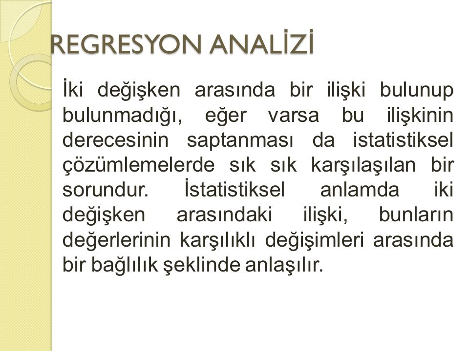 REGRESYON ANALİZİ