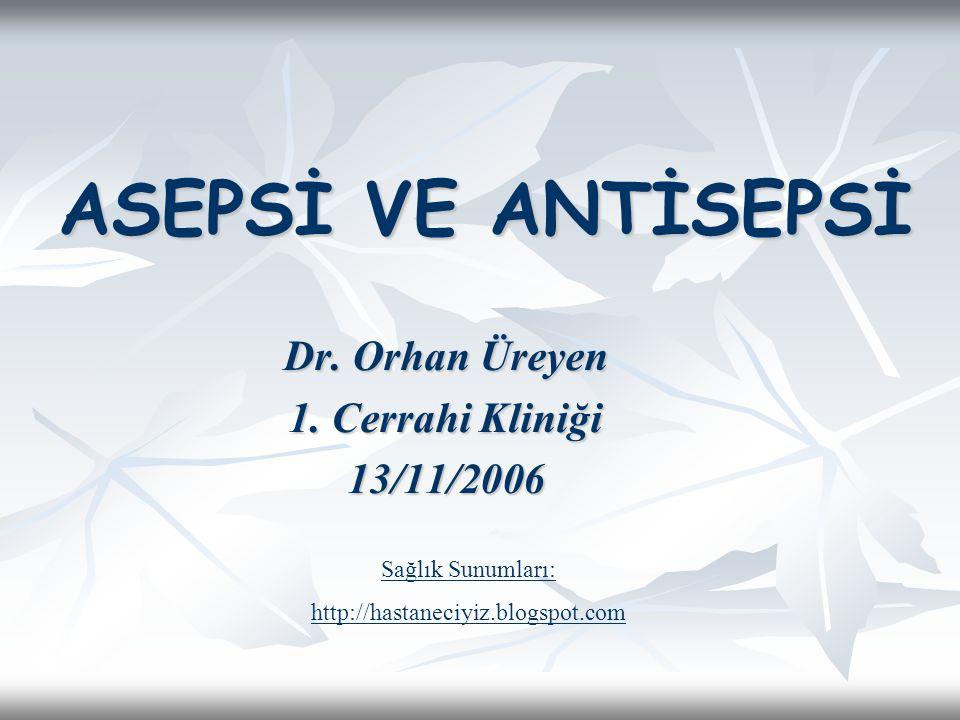 Dr. Orhan Üreyen 1. Cerrahi Kliniği 13/11/2006
