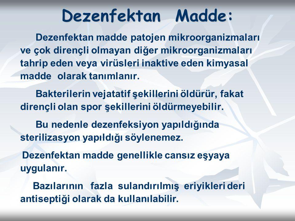 Dezenfektan Madde: